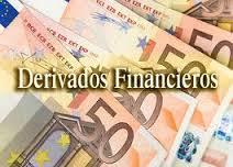 Qué son exactamente los derivados financieros